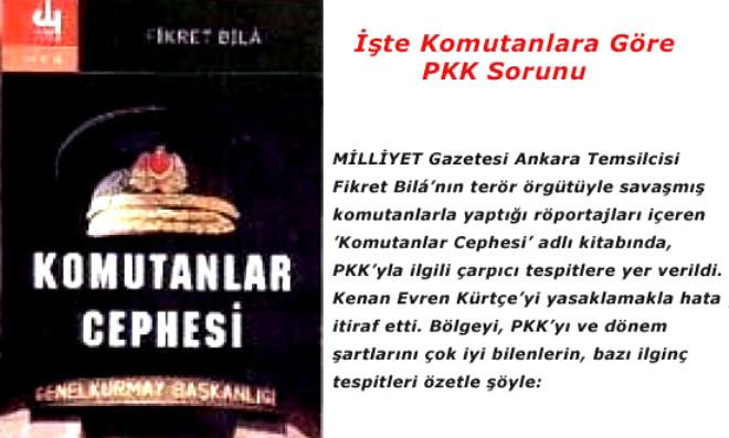 İşte Komutanlara Göre PKK Sorunu