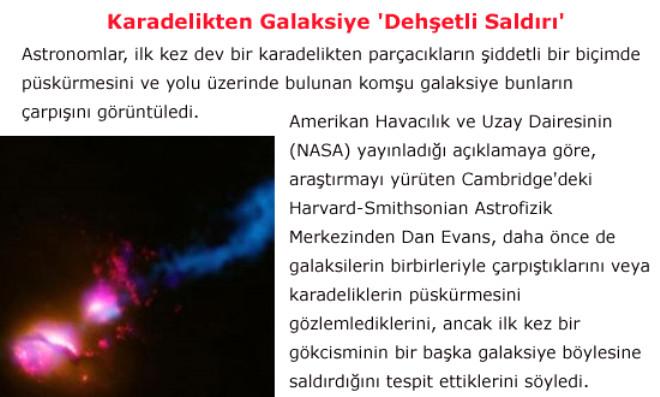 Karadelikten Galaksiye 'Dehşetli Saldırı'
