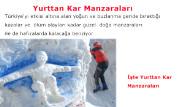Galeri: Yurttan Kar Manzaraları
