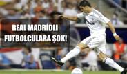 Galeri: Real Madridli Futbolculara Şok!
