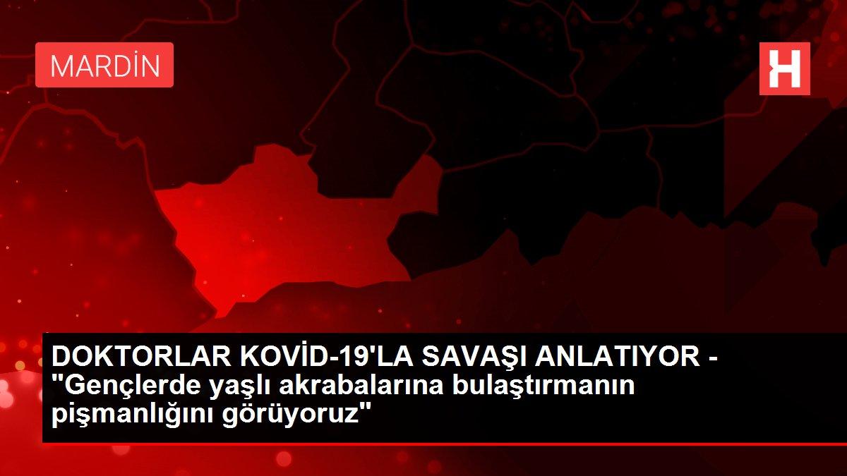 Son dakika haber: DOKTORLAR KOVİD-19